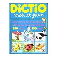 DICTIO. Mots et jeux par Emilie Beaumont
