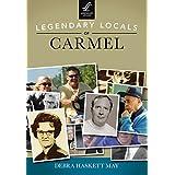 Legendary Locals of Carmel