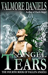 Angel Tears: The Fourth Book of Fallen Angels (English Edition)