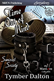 Time Out of Mind [Suncoast Society] (Siren Publishing Sensations)