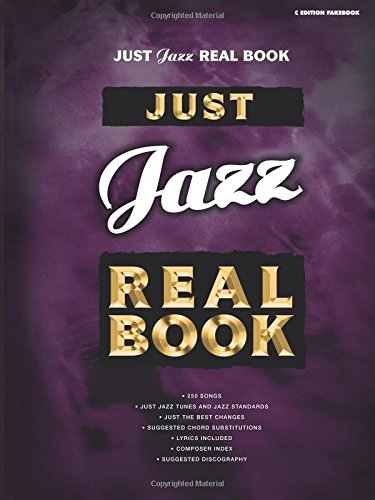 Just Jazz Real Book: C Edition (Just Real Books Series)