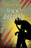 1000 Daggers, Frank C. Seitz, 098524318X