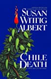 Chile Death (China Bayles Mysteries)