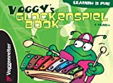 Voggy's Glockenspiel Book, Martina Holtz, 3802404602