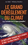 Le Grand dérèglement du climat par Strieber