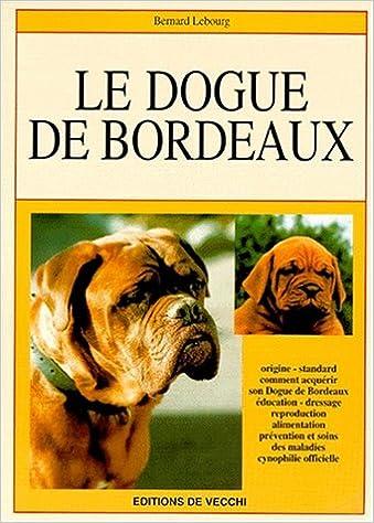 Read Le Dogue de Bordeaux pdf epub