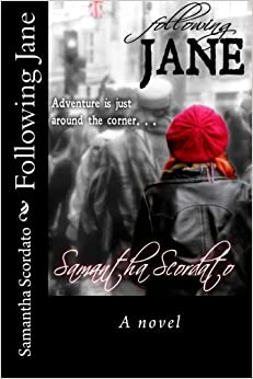 Book Following Jane: A novel by Samantha Scordato (2013-12-19)