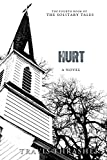 Hurt: A Novel (Solitary Tales Series Book 4)
