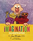 img - for Imagination Illustrated: The Jim Henson Journal book / textbook / text book