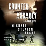 Counter-Assault: D-Boys, Book 2 | Michael Stephen Fuchs
