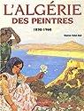 Algérie des peintres par Vidal-Bué