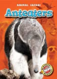 Anteaters, Megan Borgert-Spaniol, 1600147143