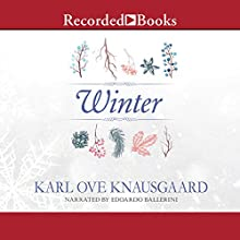 Winter Audiobook by Karl Ove Knausgaard Narrated by Edoardo Ballerini