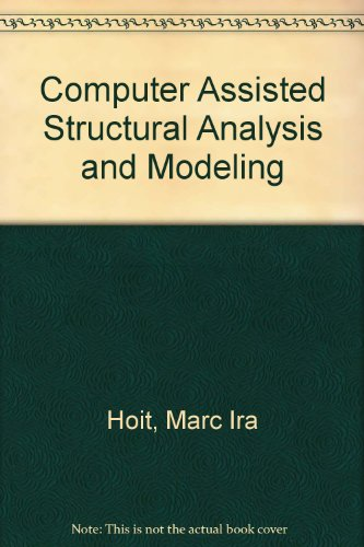 Computer Assisted Structural Analysis and ()