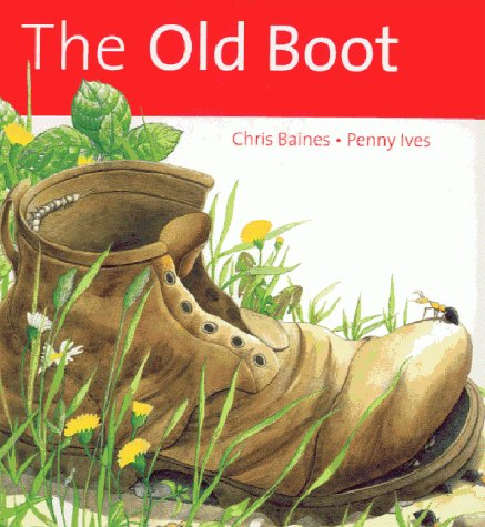 The Old Boot (Ecology Story Books)