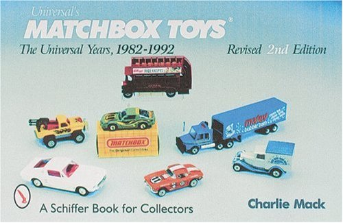 Universal's Matchbox Toys: The Universal Years, 1982-1992 With Price Guide ()
