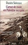Carnet de route en Palestine occupée par Sallenave