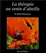 La thérapie au venin d'abeille par Roch Domerego