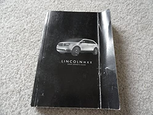2009 lincoln mkx owners manual lincoln amazon com books rh amazon com 2008 lincoln mkx owners manual free 2008 lincoln mkx owners manual free