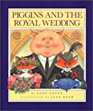 Piggins and the Royal Wedding by Jane Yolen (1989-04-03)