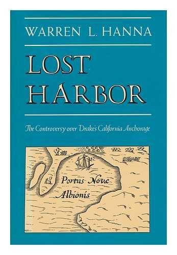 lost-harbor-the-controversy-over-drake-s-california-anchorage