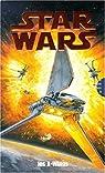 X Wings : L'Escadron rouge - Le Jeu de la mort - Un piège nommé Krytos - La Guerre du Bacta (Coffret de 4 volumes) par Stackpole