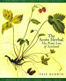 The Scots Herbal: Plant Lore of Scotland