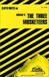 CliffsNotes on Dumas' The Three Musketeers