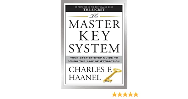 5ca6edfa009 The Master Key System  Your Step-by-Step Guide to Using the Law of  Attraction 1st Edition