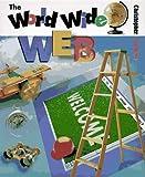 The World Wide Web, Christopher Lampton, 053115842X
