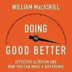 Doing Good Better: How Effective Altr...