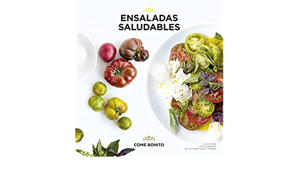 Ensaladas saludables: Sue Quinn;Victoria Wall Harris: 9788416489435: Amazon.com: Books