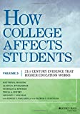 3: How College Affects Students: 21st Century Evidence that Higher Education Works