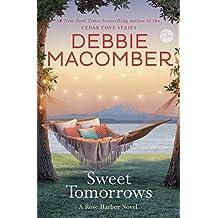 Sweet Tomorrows: A Rose Harbor Novel