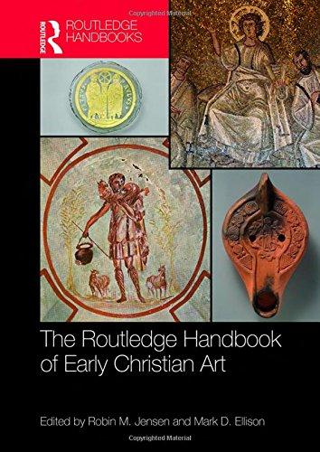 The Routledge Handbook of Early Christian Art (Routledge Handbooks)