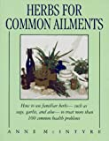 Herbs for Common Ailments, Anne McIntyre, 0671746324