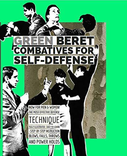Green Beret Combatives for Self-Defense