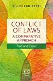 Conflict of Laws: A Comparative Approach: Text and Cases