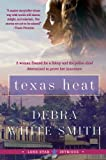 Texas Heat, Debra White Smith and Debra W. Smith, 0061493163