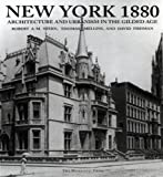 img - for New York 1880: Architecture and Urbanism in the Gilded Age book / textbook / text book