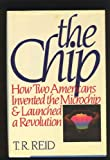 The Chip, T. R. Reid, 0671453939