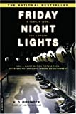 Friday Night Lights, H. G. Bissinger, 0306813742