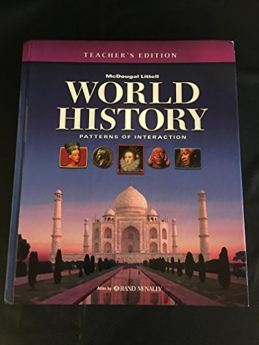 World History: Patterns of Interaction: Teacher Edition 2007