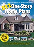 512 One-Story Home Plans, Garlinghouse Company, 1893536114
