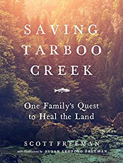Book Cover: Saving Tarboo Creek: One Family's Quest to Heal the Land