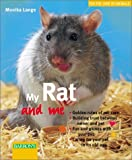 My Rat and Me (For the Love of Animals)