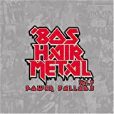 '80s Hair Metal Power Ballads Vol. 3