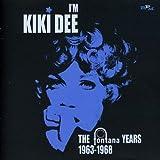 I'm Kiki Dee: Fontana Years 1963-1968
