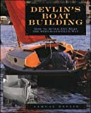 Devlin's Boatbuilding: How to Build Any Boat the Stitch-and-Glue Way (International Marine-RMP)