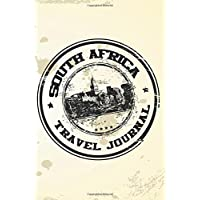 South Africa Travel Journal: Blank Lined Vacation Holiday Notebook